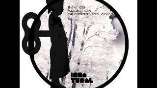 Addiction - Joseph DL Remix - Giuseppe Polara - Innatural Records
