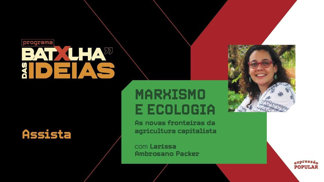 MARXISMO E ECOLOGIA