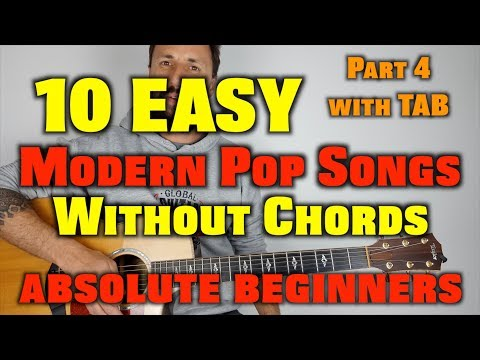10 Easy Modern Pop Songs Without Chords Part 4