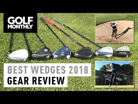 Best Wedges 2018 I Gear Review I Golf Monthly