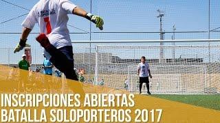 Batalla Soloporteros 2017 - Inscripciones abiertas
