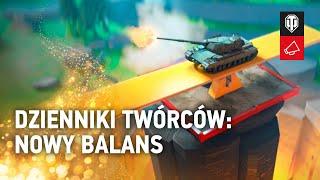 Dzienniki twórców: nowy balans [World of Tanks Polska]