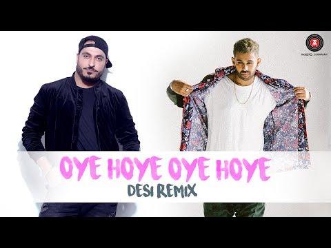 Oye Hoye Oye Hoye - Desi Remix | Jaz Dhami...