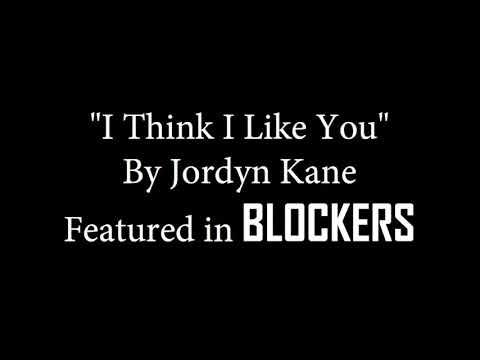 Jordyn Kane - I Think I Like You