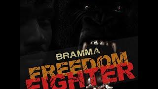 Bramma - Freedom Fighter   October 2014