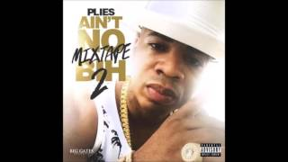 Plies - Countin Up (Prod. by Zaytoven)