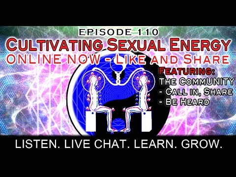 Paradigm Shift Radio 110 - Cultivating Sexual Energy. Unlock