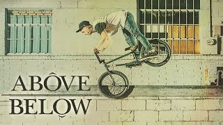 ABOVE BELOW - BMX Video feat. Dakota Roche, Dan Lacey, Ben Lewis