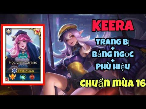 Trang Bị,Bảng Ngọc,Phù Hiệu Chuẩn Cho KEERA Mùa 16, 1 Chiêu Bay Màu AD Team Bạn   Liên Quân Mobile