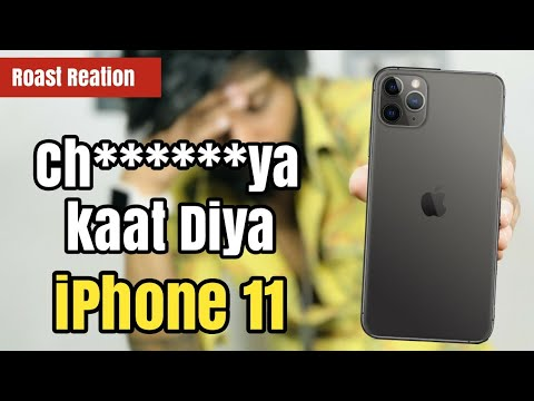 Ghantaa IPhone 11 | IPhone 11 Pro | IPhone 11Po Max 😡 | Angry Roast Reaction