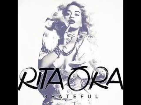Grateful - Rita Ora [Lyrics]