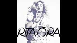 Grateful - Rita Ora [Lyrics]