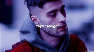 Tonight ; Zayn | Sub. Español/inglés