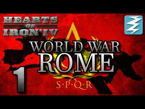 BIRTH OF NEW NEW ROME [1] World War Rome - Hearts of Iron 4 HOI4 Paradox Interactive