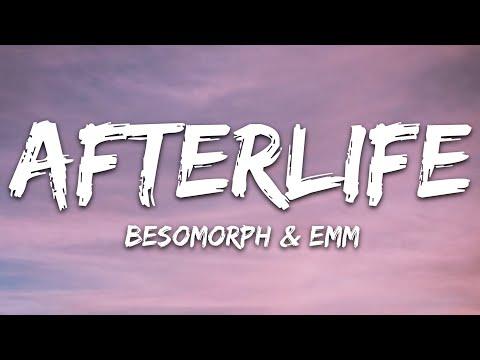 Besomorph Emm - Afterlife