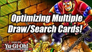 Yu-Gi-Oh! Optimizing Multiple Draw/Search Cards!