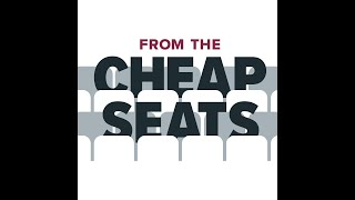 From the Cheap Seats Ep. 22: Annoying hecklers (can't we all just be nice?)