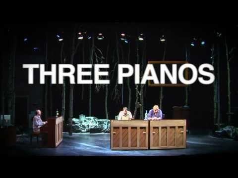 THREE PIANOS at New York Theatre Workshop