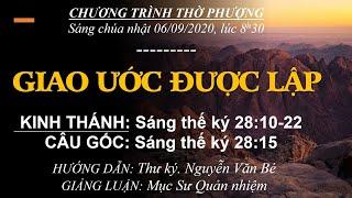 HTTL BẾN GỖ - Chương trình thờ phượng Chúa - 06/09/2020