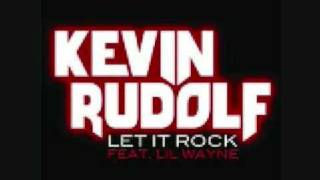 Let It Rock Instrumental - Kevin Rudolf & Lil Wayne