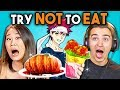 TRY NOT TO EAT CHALLENGE! | Teens & College Kids Vs. Food