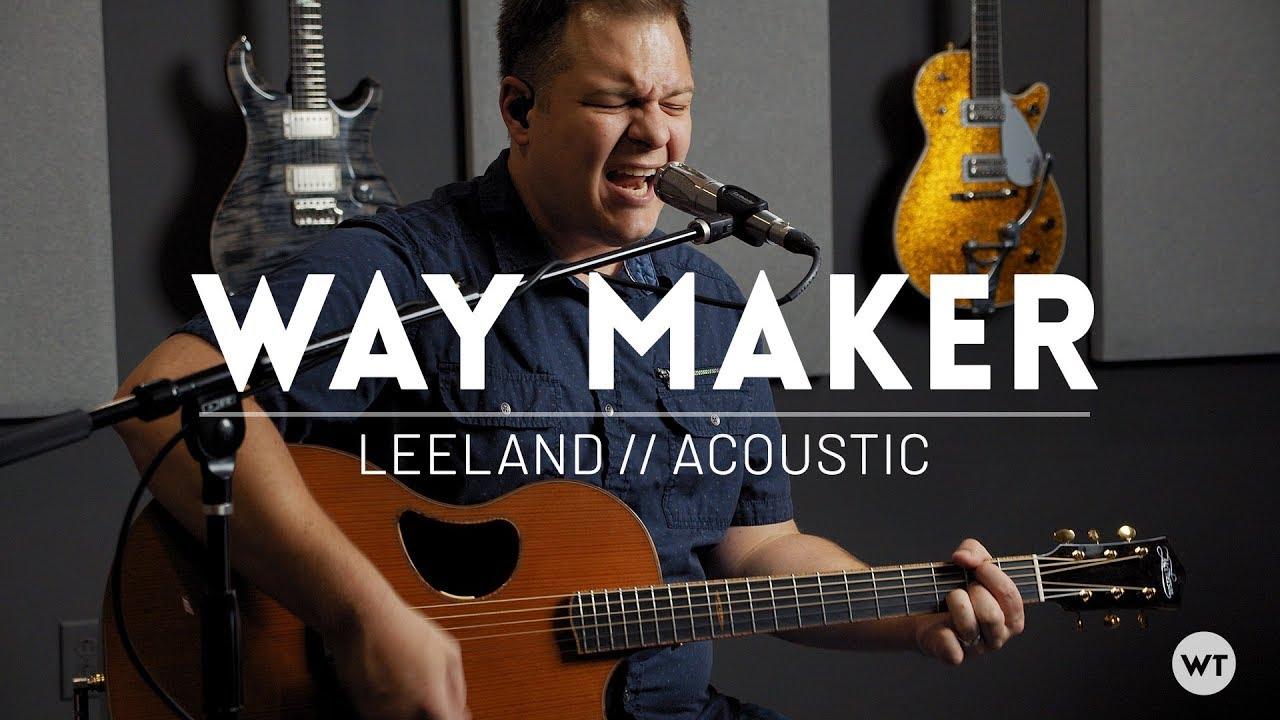 Way Maker Leeland Arrangement Acoustic Cover W Chords