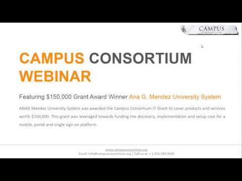 Campus Consortium Webinar Featuring $150,000 Grant Award Winner Ana G. Mendez University System