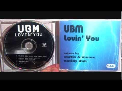 UBM - Lovin' you (1998 Curtis & More city dub)