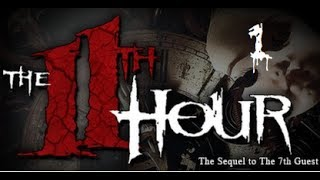 Let's Play - The 11th Hour - 1