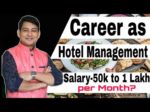 Hotel Management Career in India and singapore 2021 | Courses,  Jobs and Salaries?