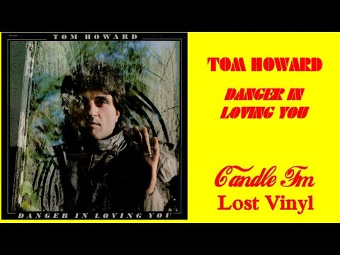 Tom Howard: Danger In Loving You (Vinyl Album) 1981