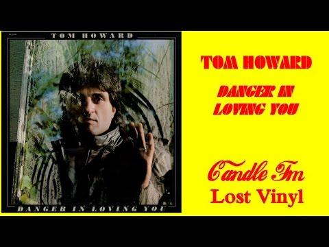 Tom Howard: Danger In Loving You (Vinyl Album) 1981