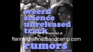 Weerd Science - Rumors (unreleased, free download)