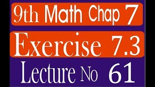 Ninth class Math  Exercise 7.3  chapter 7 | 9th science math || complete solved