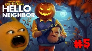 Annoying Orange Plays - Hello Neighbor #5: NEW HOUSE!