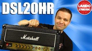 Marshall DSL20HR - 20 Watt Head Amplifier - Walkthrough/demo