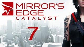 Mirror's Edge Catalyst - Прохождение игры на русском [#7]