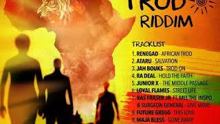 African Trod Riddim Mix (Full, April 2018) Feat. Loyal Flames, Jah Bouks, Junior X, Renegad...