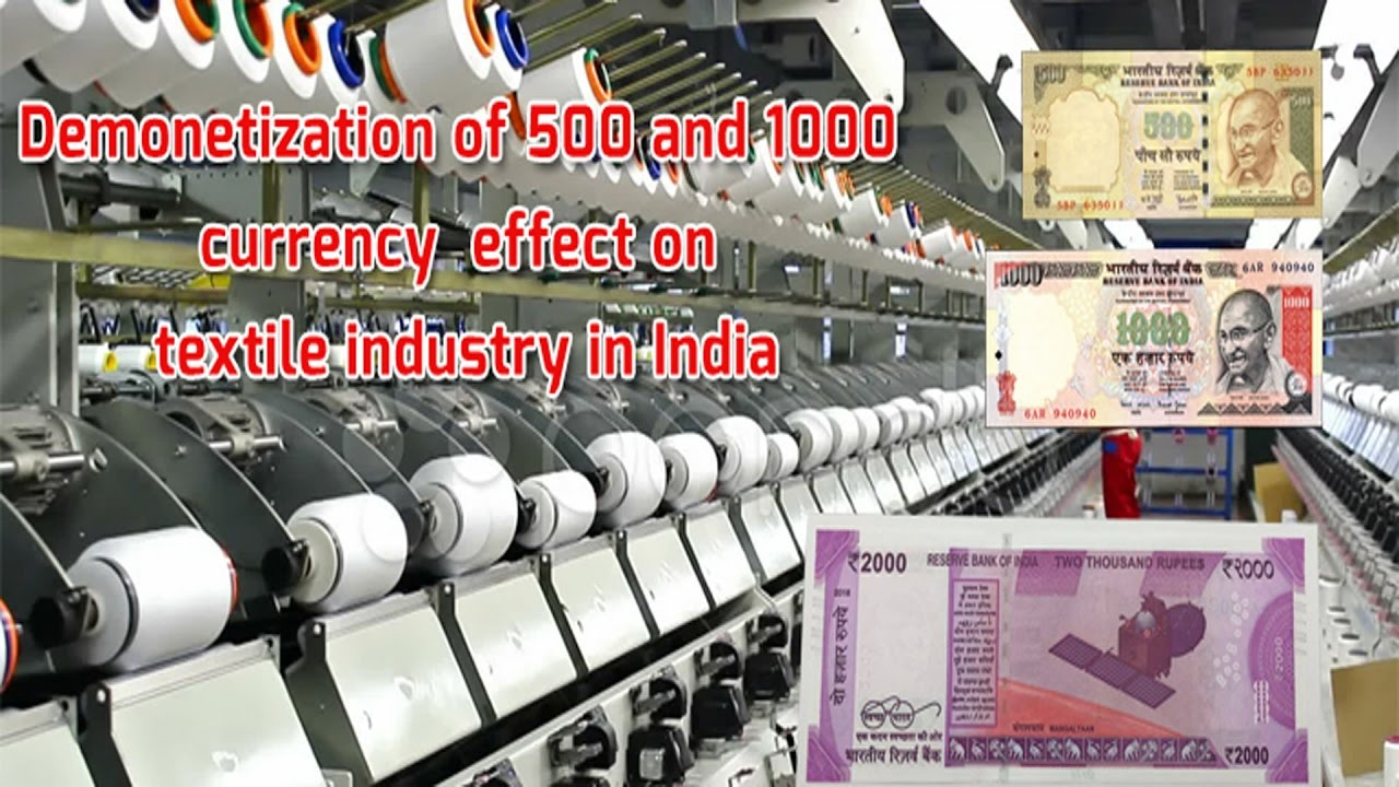 Currency Demonetization Impact of Textiles Industry