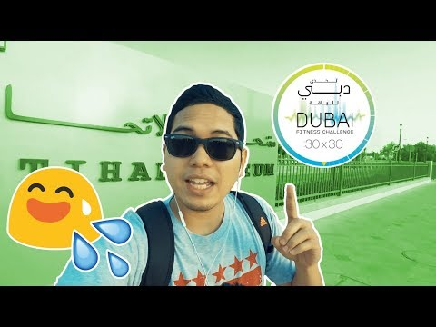 DUBAI FITNESS CHALLENGE DAY 1 : ETIHAD MUSEUM