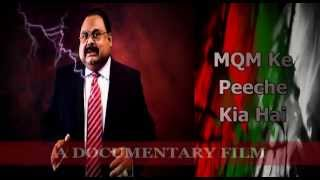 MQM Ke Peeche Kia hai - Documentary Film (Full Version)