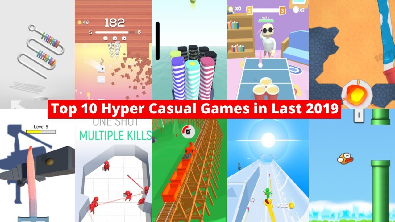 Top 10 Hyper Casual Mobile Games In Last 2019 Youtube