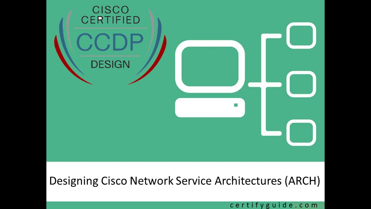 300 320 designing cisco network service architectures arch 300 320 designing cisco network service architectures arch certifyguide exam video training youtube 1betcityfo Choice Image