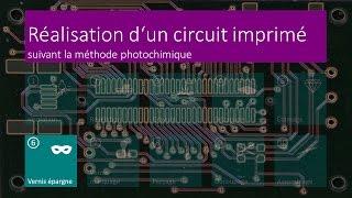 Réalisation d'un circuit imprimé - 06 Vernis-Épargne - FR