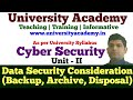 L10: Data Security Consideration| Data Backup Rules| Data Archive Storage| Data Disposal in Hindi