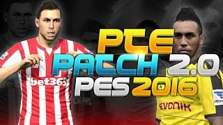 [TTB] PES 2016 - PTE Patch 2.0 - New Teams, Balls, Stadiums & More!
