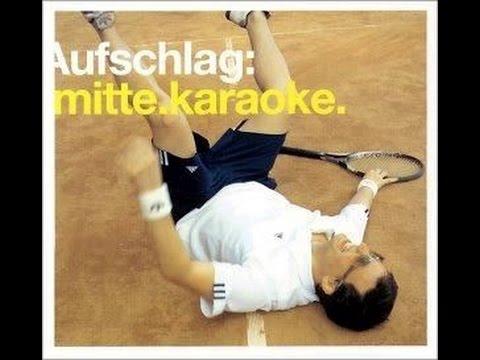 Mitte Karaoke - Suktinis (Aufschlag, 2002)