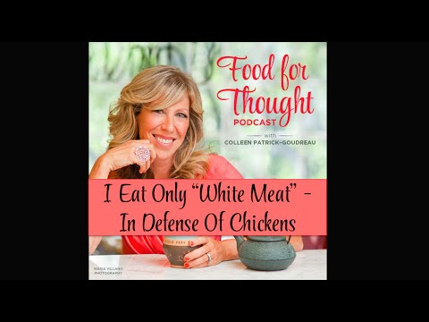 "Vegan Podcast | I Eat Only ""White Meat"" - In Defense of Chickens"