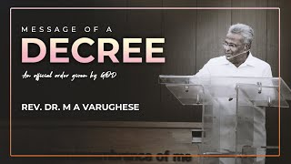 Message of a Decree - Rev. Dr. M A Varughese