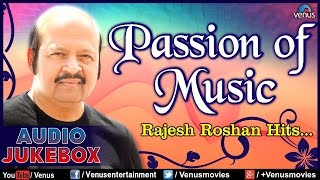 passion of music rajesh roshan hits best hindi songs audio jukebox